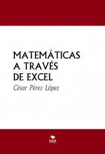 MATEMÁTICAS A TRAVÉS DE EXCEL