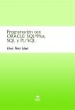 Programación con ORACLE: SQL*Plus, SQL y PL/SQL