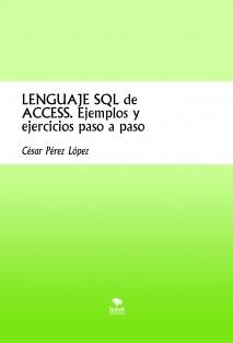 LENGUAJE SQL de ACCESS. Ejemplos y ejercicios paso a paso