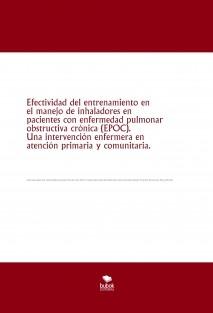 Efectividad del entrenamientoen el manejo de inhaladores en pacientes con enfermedad pulmonar obstructiva crónica (EPOC). Una intervención enfermera en atención primaria y comunitaria.