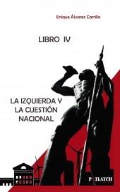 LA IZQUIERDA Y LA CUESTIÓN NACIONAL