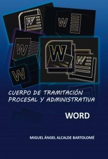 Tramitación Procesal y Administrativa. Word.