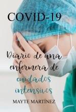 Libro COVID-19 Diario de una enfermera de cuidados intensivos, autor Maria Teresa Martinez Sardina