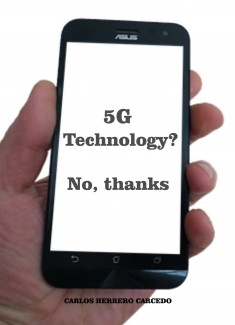 5G TECHNOLOGY? NO, THANKS