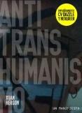 Anti transhumanismo: Un manifiesto