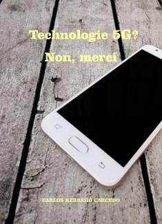 TECHNOLOGIE 5G? NON, MERCI
