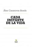 CADA INSTANTE DE LA VIDA