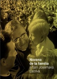 Novena de la familia a san Josemaría Escrivá