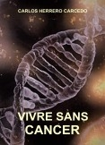 VIVRE SANS CANCER