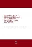 PREVENCION DE RIESGOS LABORALES EN EL AMBITO SANITARIO PARA CELADORES