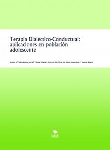 Terapia Dialéctico - Conductual: aplicaciones en población adolescente