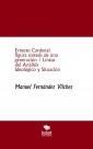 Ernesto Cardenal figura síntesis de una generación / Líneas del Análisis Ideológico y Situación