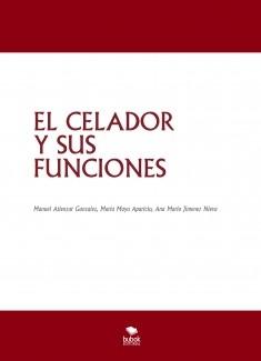 EL CELADOR Y SUS FUNCIONES