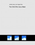 The Child Who Use a Mask