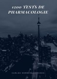 1200 TESTS DE PHARMACOLOGIE