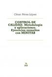CONTROL DE CALIDAD. Metodología y aplicaciones. Ejercicios resueltos con MINITAB