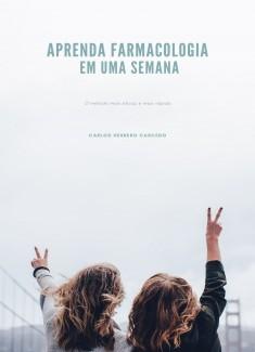 APRENDA FARMACOLOGIA EM UMA SEMANA