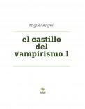 el castillo del vampirismo 1