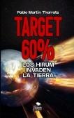 Target 60%: Los Hirum invaden la Tierra
