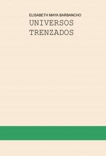 UNIVERSOS TRENZADOS