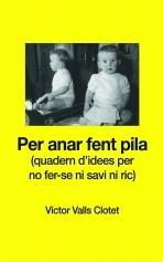 Libro Per anar fent pila, autor Víctor Valls Clotet