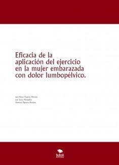 Eficacia de la aplicación del ejercicio en la mujer embarazada con dolor lumbopélvico.