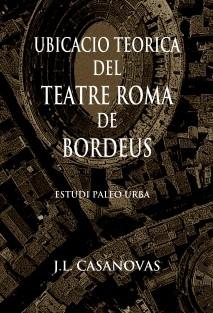 Ubicació teòrica del teatre romà de Bordeus