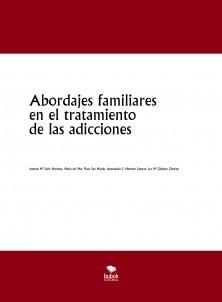 Abordajes familiares en el tratamiento de las adicciones