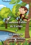 El monito Colita de Cartón y su amiga la paloma Greta