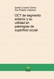 OCT de segmento anterior y su utilidad en patologías de superficie ocular