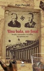Libro Una bala, un final, autor Pepe Pascual Taberner