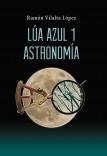 Lúa Azul 1. Astronomía