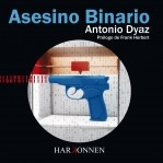 Libro Asesino Binario, autor Ediciones Harkonnen Books