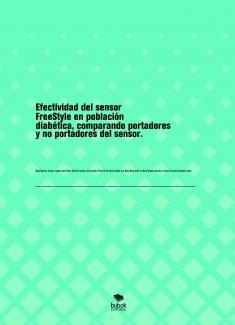 Efectividad del sensor FreeStyle en población diabética, comparando portadores y no portadores del sensor.