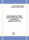 RECOMENDACIONES NUTRICIONALES PARA PACIENTES HEMATOLÓGICOS