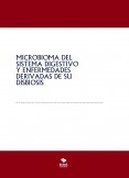 MICROBIOMA DEL SISTEMA DIGESTIVO Y ENFERMEDADES DERIVADAS DE SU DISBIOSIS