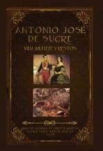 Libro VIDA, MUERTE Y RESTOS DE ANTONIO JOSÉ DE SUCRE, autor Pedro20