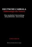 Deutsche Cabbala. Zahlenmagie der Namen