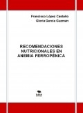 Recomendaciones nutricionales en anemia ferropénica