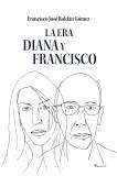 La Era Diana y Francisco