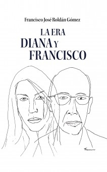 La Era Diana y Francisco