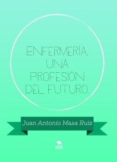 Enfermería, una profesión del futuro.