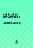 LAS HIJAS DE OZYMANDIAS 1