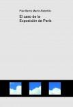 El caso de la Exposición de París