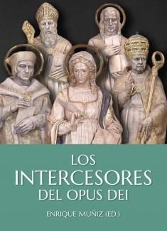 Los intercesores del Opus Dei