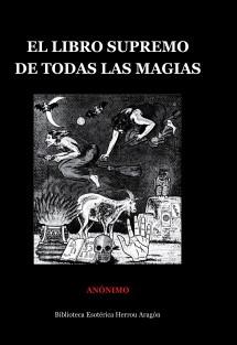 El Libro Supremo de Todas las Magias