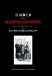 El Oráculo ó sea El Libro de los Destinos, el cual fué propiedad esclusiva del emperador Napoleon