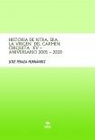 HISTORIA DE NTRA. SRA. LA VIRGEN  DEL CARMEN CHIQUITA  XV – ANIVERSARIO 2005 – 2020