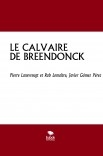 LE CALVAIRE  DE BREENDONCK