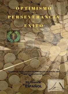 PERSEVERANCIA OPTIMISMO EXITO
